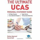 The Ultimate UCAs Personal Statement Guide: All Major Subjects, Expert Advice, 100 Successful Statements, Every Statement Analysed by Rohan Agarwal (Paperback, 2016)