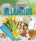 What You Need to Know about Allergies by Nancy Dickmann (Paperback / softback, 2016)