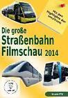 Die große Straßenbahnfilmschau 2014 - Mit den Highlights der InnoTrans (2014)