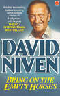 Bring on the Empty Horses by David Niven (Paperback, 1977)