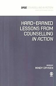 Hard-Earned Lessons from Counselling in Action (Counselling in Action series), ,