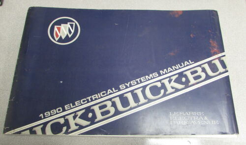 1990 Buick LeSabre Electra Park Avenue Electrical Systems Wiring Manual