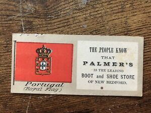 Vintage VICTORIAN TRADE CARD Palmers Boot Shoe Store Bedford Portugal Royal Flag
