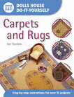 Carpets and Rugs: Step-by-step Instructions for More Than 25 Projects by Sue Hawkins (Paperback, 2003)