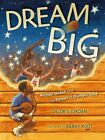Dream Big: Michael Jordan and the Pursuit of Olympic Gold by Deloris Jordan (Hardback, 2012)