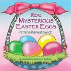Real Mysterious Easter Eggs 9781616334826 by Patricia Karwatowicz Paperback