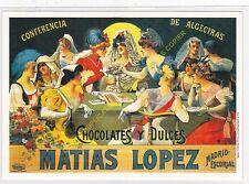 Reproducción antigua publicidad CHOCOLATES Y DULCES MATIAS LOPEZ MADRID