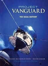 Project Vanguard: The NASA History, Lomask, Milton, Green, Constance McLaughlin,