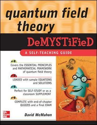 Quantum Field Theory Demystified: A Self-Teaching Guide (Paperback or Softback)