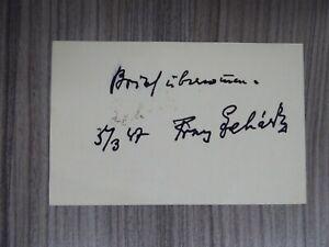 Franz Lehar (+1948) , Komponist , Autogramm / Autographe , Signatur von 1947 !