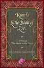 Rumi's Little Book of Love : 150 Poems That Speak to the Heart by Maryam Mafi and Azima Melita Kolin (2009, Hardcover)
