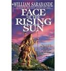 Face of the Rising Sun by William Sarabande (Paperback, 1996)