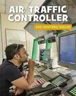 Air Traffic Controller by Ellen Labrecque (Paperback / softback, 2016)