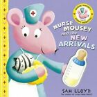 Nurse Mousey and the New Arrival by Sam Lloyd (Paperback, 2014)