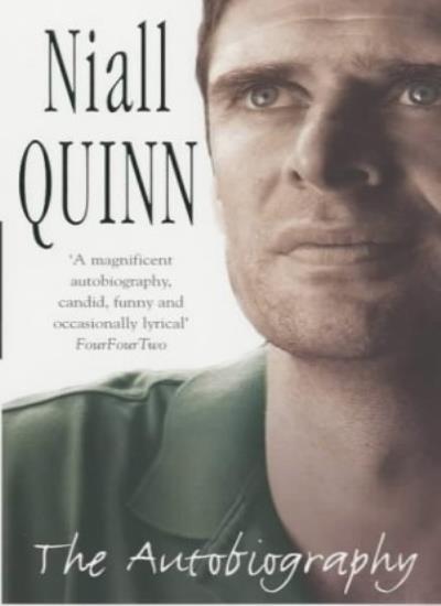 Niall Quinn: The Autobiography By Niall Quinn. 9780755310456