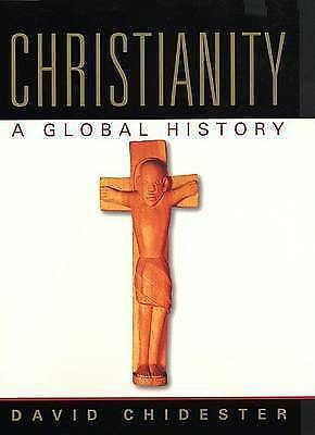 Christianity: A Global History by Chidester, David