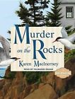 Murder on The Rocks Gray Whale Inn Mysteries No. 1 by Karen MacInerney Compact