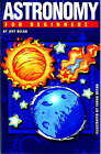 Astronomy for Beginners by Jeff Becan (Paperback, 2008)