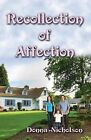 Recollection of Affection by Donna Nicholson (Paperback / softback, 2013)