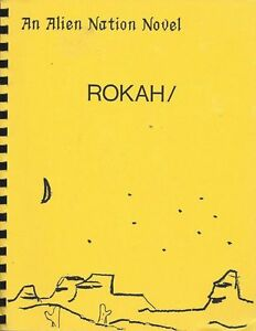 "Alien Nation Fanzine ""Rokah"" GEN Novel"