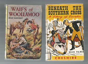 WAIFS-OF-WOOLLAMOO-by-Marchant-BENEATH-THE-SOUTHERN-CROSS-by-Palmer-2-BOOKS