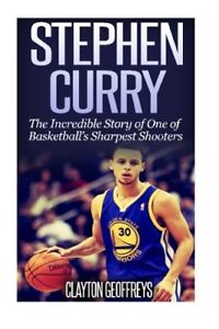 free shipping 53055 df14c Details about Stephen Curry: The Inspiring Story of One of Baske