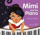 Mimi and the Piano by Fatima Sharafeddine (Hardback, 2017)