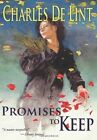 Promises to Keep by Charles de Lint (Paperback / softback, 2011)