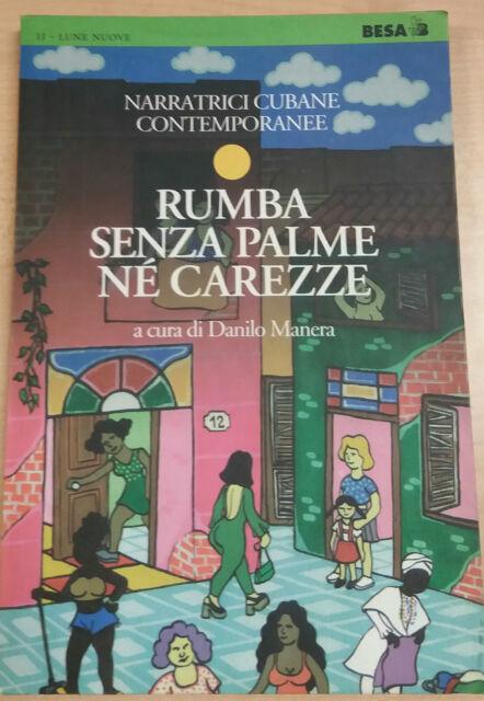 RUMBA SENZA PALME Nè CAREZZE - DANILO MANERA - BESA - 1996 - M