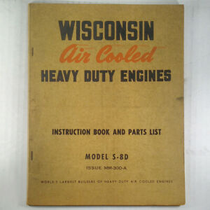 Wisconsin-Engine-Instruction-Book-and-Parts-Manual-Model-S-8D-air-cooled