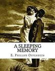 A Sleeping Memory by E Phillips Oppenheim (Paperback / softback, 2015)