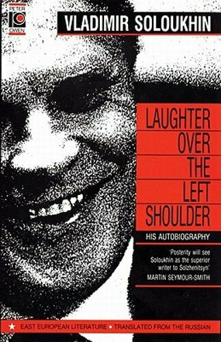 Laughter Over the Left Shoulder by Vladimir Soloukhin: New