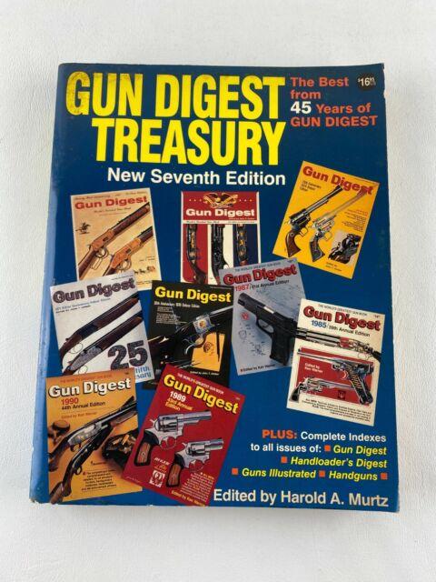 Gun Digest Treasury Seventh Edition 1994 by Harold Murtz, Best of 45 Years