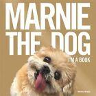Marnie the Dog: I'm a Book! by Marnie the Dog, Shirley Braha (Hardback, 2015)