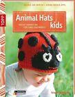 Animal Hats Kids von Helgrid van Impelen und Verena Wöhlk-Appel (2013, Taschenbuch)
