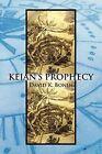 Keian's Prophecy by David K Bonin (Paperback / softback, 2011)