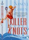 Killer Knots by Nancy J. Cohen (Paperback, 2008)
