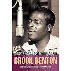 Brook Benton: There Goes That Song Again by Hans Maitner, Herwig Gradischnig (Paperback, 2015)
