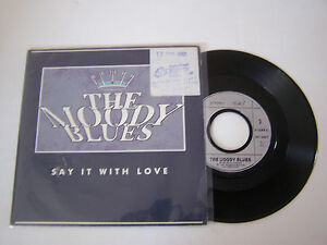 Sp 2 Titres Vinyl 45 T , The Moody Blues , Say It With Love . Echantillon Radio W9kcwkde-08003928-485939649