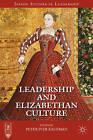 Leadership and Elizabethan Culture by Palgrave Macmillan (Hardback, 2013)