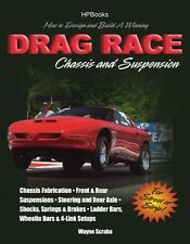 How to Design & Build a Winning Drag Race Chassis & Sus