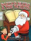 Santa's Elves and the Tickets by Ellen Garner (Paperback / softback, 2012)