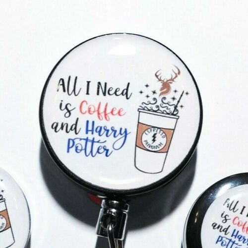 Hogwarts All I Need is Coffee and Harry Potter Badge Reel or Stethoscope Tag