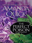 The Perfect Poison by Amanda Quick (Paperback / softback, 2010)