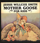 Jessie Willcox Smith Mother Goose For Kids by Pelican Publishing Co (Board book, 2004)