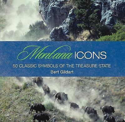 New Montana Icons 50 Classic Symbols of The Treasure State Hardcover Book Gildar