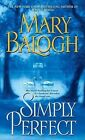 Simply Perfect by Mary Balogh (Paperback / softback, 2008)