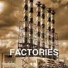 Factories by Sirrocco-Parkstone International (Hardback, 2010)