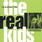 Senseless: Live at Cantone's, 1982 by The Real Kids (CD, Jun-2001, Norton)