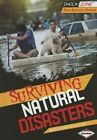 Surviving Natural Disasters by Marcia Amidon Lusted (Hardback, 2014)
